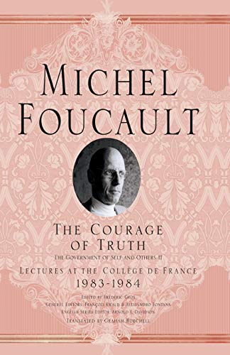 9781403986696: The Courage of Truth (Michel Foucault, Lectures at the Collège de France)