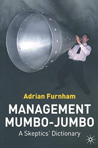9781403987020: Management Mumbo-Jumbo: A Skeptics' Dictionary