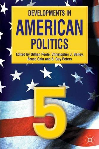 Developments in American Politics 5: Gillian Peele