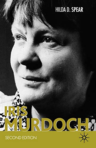 9781403987105: Iris Murdoch (Modern Novelists)