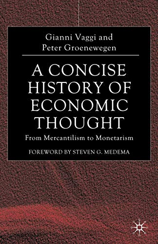 9781403987396: A Concise History of Economic Thought: From Mercantilism to Monetarism