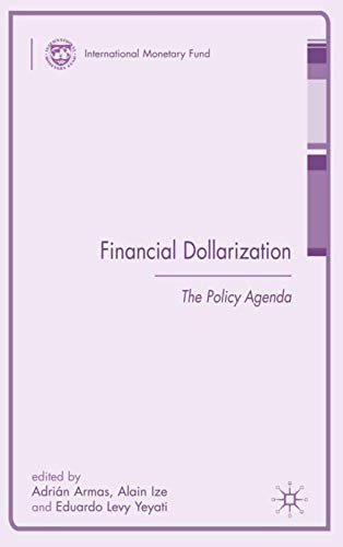 Financial Dollarization: The Policy Agenda (Hardback)