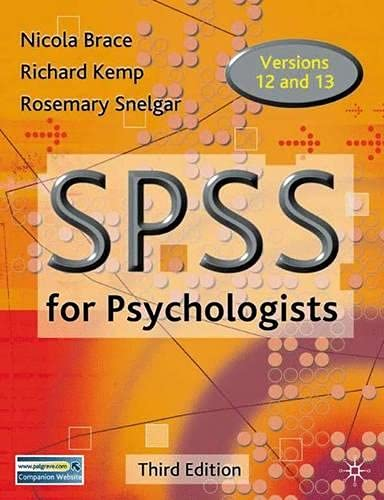 9781403987877: SPSS for Psychologists: A Guide to Data Analysis Using Spss for Windows (Versions 12 and 13)