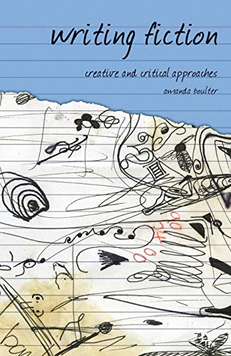 9781403988119: Writing Fiction: Creative and Critical Approaches (Approaches to Writing)