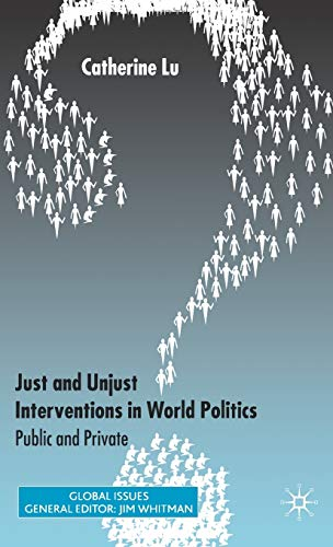 9781403989475: Just and Unjust Interventions in World Politics: Public and Private (Global Issues)