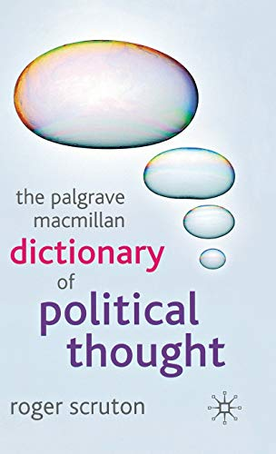 The Palgrave Macmillan Dictionary of Political Thought (1403989516) by Scruton, Roger