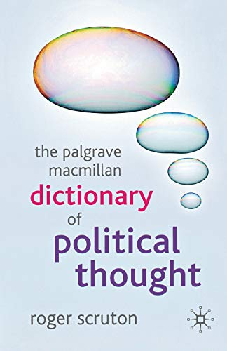 9781403989529: The Palgrave Macmillan Dictionary of Political Thought