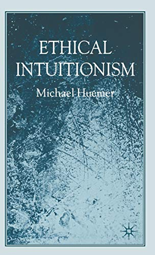 9781403989680: Ethical Intuitionism