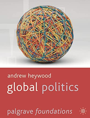 9781403989826: Global Politics (Palgrave Foundations Series)