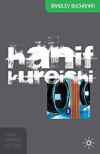9781403990495: Hanif Kureishi (New British Fiction)