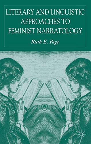 9781403991164: Literary and Linguistic Approaches to Feminist Narratology