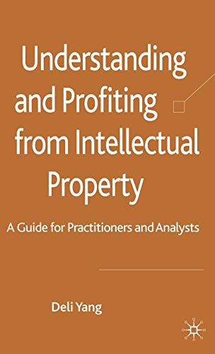 Understanding and Profiting from Intellectual Property: Deli Yang