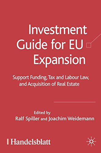 9781403992246: Investment Guide for EU Expansion: Support Funding, Tax and Labour Law, and Acquisition of Real Estate