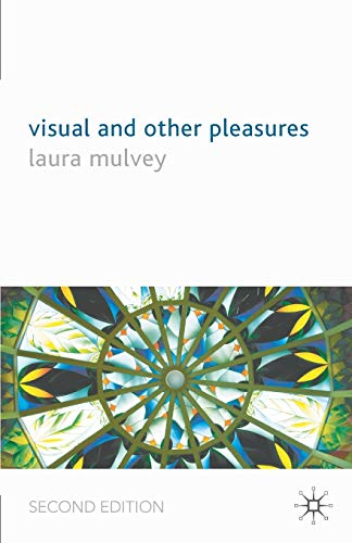 9781403992468: Visual and Other Pleasures (Language, Discourse, Society)