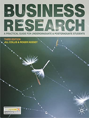Business Research: A Practical Guide for Undergraduate: Collis, Jill, Hussey,