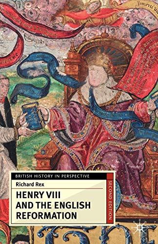 9781403992734: Henry VIII and the English Reformation (British History in Perspective)