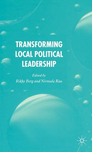 9781403992833: Transforming Political Leadership in Local Government