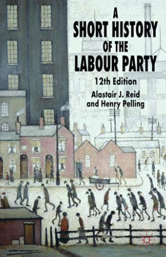 9781403993137: A Short History of the Labour Party
