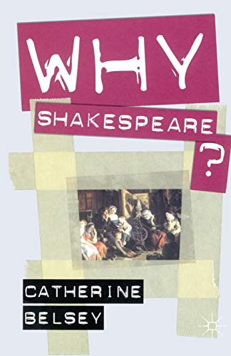 9781403993205: Why Shakespeare?