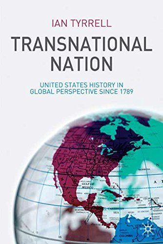 9781403993687: Transnational Nation: United States History in Global Perspective Since 1789