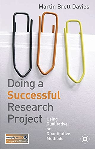 9781403993793: Doing a Successful Research Project: Using Qualitative or Quantitative Methods