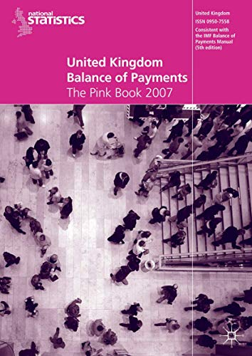 United Kingdom Balance of Payments 2007: The Pink Book 2007: Office for National Statistics