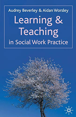 9781403994141: Learning and Teaching in Social Work Practice (Reshaping Social Work)