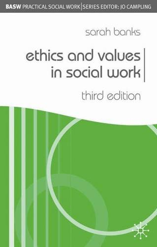 9781403994202: Ethics and Values in Social Work (Practical Social Work Series)
