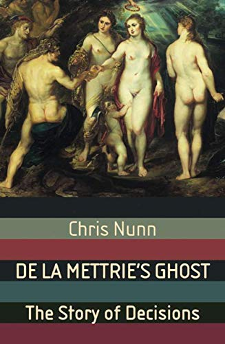 9781403994950: De La Mettrie's Ghost: The Story Of Decisions (Macmillan Science)