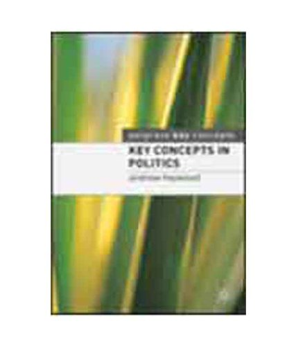 9781403994981: Key Concepts In Politics