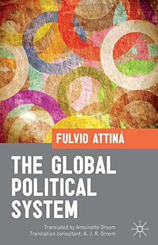 9781403995872: The Global Political System
