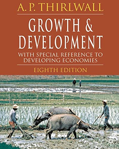 9781403996015: Growth and Development, Eighth Edition: With Special Reference to Developing Economies