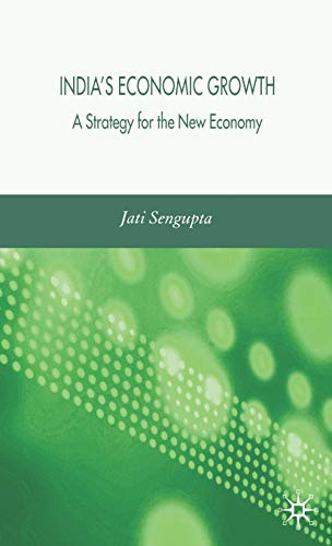 9781403996176: India's Economic Growth: A Strategy for the New Economy