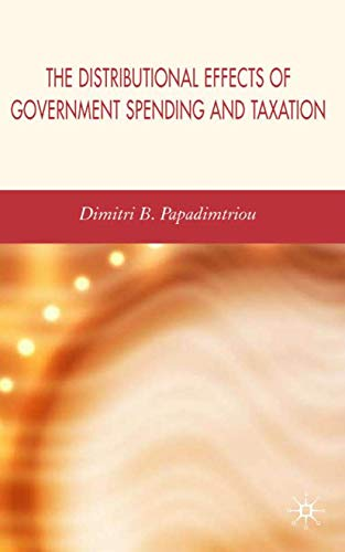 9781403996251: The Distributional Effects of Government Spending and Taxation