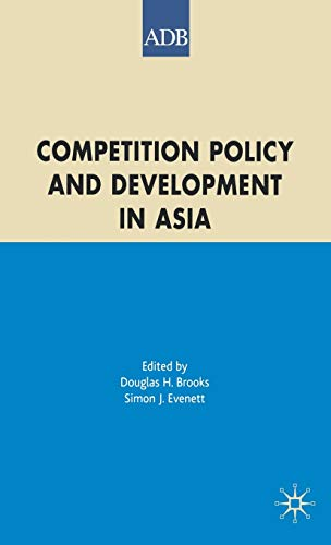 Competition Policy and Development in Asia: Palgrave Macmillan