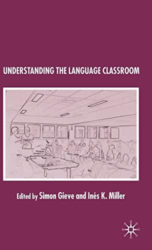 9781403996626: Understanding the Language Classroom
