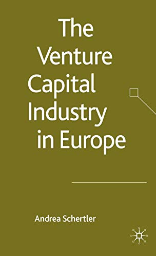 9781403996671: The Venture Capital Industry in Europe (Palgrave Macmillan Studies in Banking and Financial Institutions)