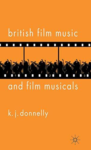 9781403996732: British Film Music and Film Musicals