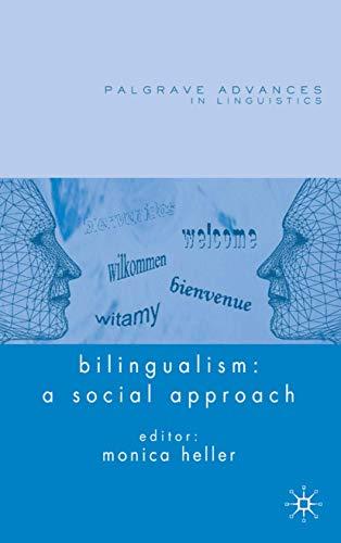 9781403996770: Bilingualism: A Social Approach (Palgrave Advances in Language and Linguistics)