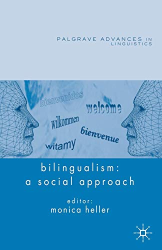 9781403996787: Bilingualism: A Social Approach (Palgrave Advances in Language and Linguistics)