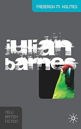 9781403996930: Julian Barnes (New British Fiction)