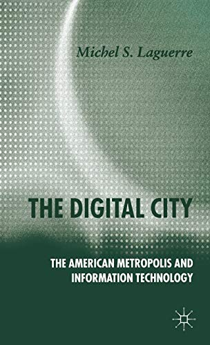 9781403997104: The Digital City: The American Metropolis and Information Technology
