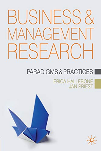 9781403997166: Business and Management Research: Paradigms and Practices