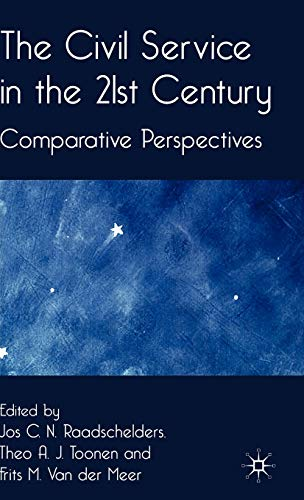 9781403997197: The Civil Service in the 21st Century: Comparative Perspectives