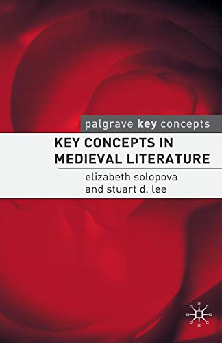 9781403997234: Key Concepts in Medieval Literature (Palgrave Key Concepts: Literature)