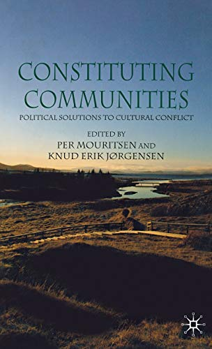 9781403997432: Constituting Communities: Political Solutions to Cultural Differences