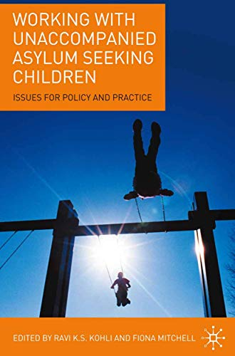 9781403997548: Working with Unaccompanied Asylum Seeking Children: Issues for Policy and Practice