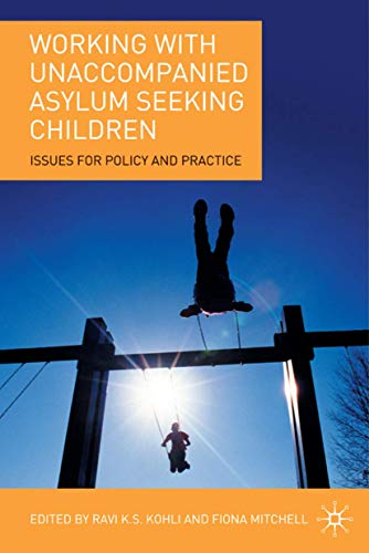 9781403997555: Working with Unaccompanied Asylum Seeking Children: Issues for Policy and Practice