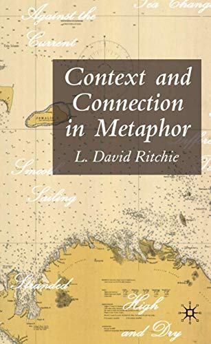 9781403997661: Context and Connection in Metaphor