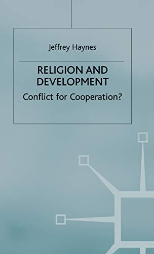 9781403997906: Religion and Development: Conflict or Cooperation?